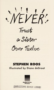 Cover of: Never trust a sister over twelve