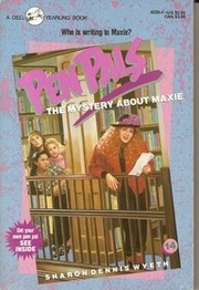 Cover of: MYSTERY ABOUT MAXIE, THE (Pen Pals, No 14) | Sharon Dennis Wyeth