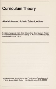 Cover of: Curriculum theory | Milwaukee Curriculum Theory Conference University of Wisconsin-Milwaukee 1976.