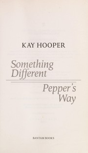 Cover of: Something's different: Pepper's way