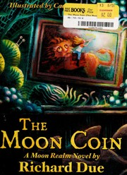 Cover of: The moon coin | Richard Due