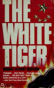 Cover of: The white tiger | Robert Stuart Nathan