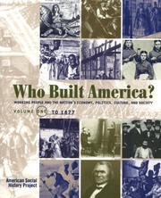 Cover of: Who Built America?: Working People and the Nation's Economy, Politics, Culture and Society, Volume Two, From the Gilded Age to the Present (Who Built America?)