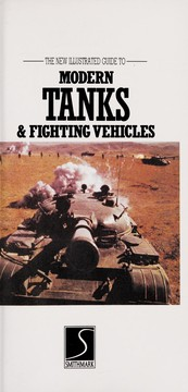 Cover of: The new illustrated guide to modern tanks & fighting vehicles
