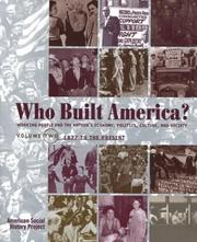 Cover of: Who Built America?: Volume Two: From 1877 to Present (Who Built America)