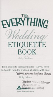 Cover of: The everything wedding etiquette book | Holly Lefevre