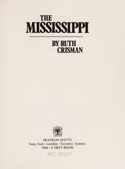 Cover of: The Mississippi | Ruth Crisman
