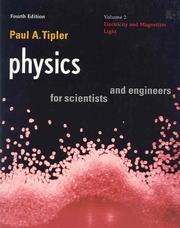 Physics, 4/E, for Scientists & Engineers: Vol. 2: Electricity and Magnetism, Light