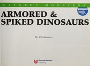 Cover of: Armored & spiked dinosaurs | Per Christiansen