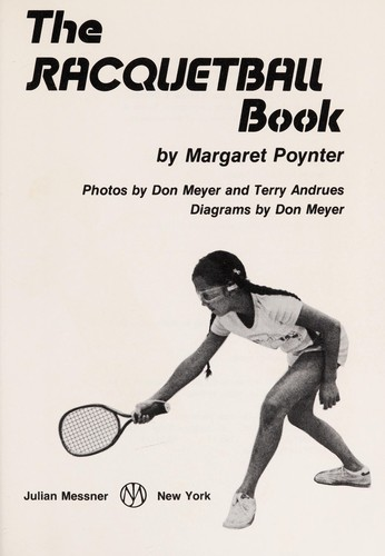 The racquetball book by Margaret Poynter
