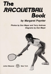 Cover of: The racquetball book | Margaret Poynter