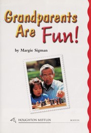 Cover of: Grandparents are fun! | Margie Sigman