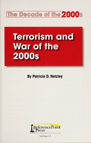 Cover of: Terrorism and war of the 2000s | Patricia D. Netzley