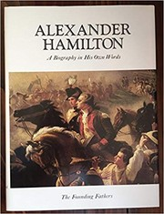 Cover of: Alexander Hamilton: a biography in his own words