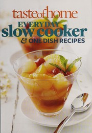 Cover of: Everyday slow cooker & one dish recipes 2012