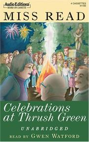 Cover of: Celebrations at Thrush Green | Miss Read