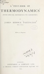 Cover of: A text-book of thermodynamics | James Riddick Partington