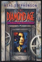 Cover of: The diamond age | Neal Stephenson