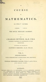 Cover of: A course of mathematics composed for the use of the Royal Military Academy