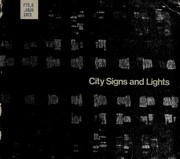 City signs and lights by Ashley/Myer/Smith.