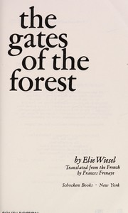 Cover of: The Gates of the forest | Elie Wiesel