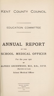 Cover of: [Report 1921] | Kent (England). County Council. n  50045898