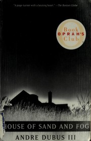 Cover of: House of Sand and Fog (Oprah's Book Club) | Andre Dubus III