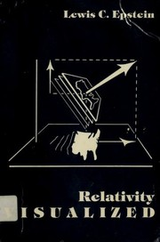Cover of: Relativity Visualized | Lewis C. Epstein