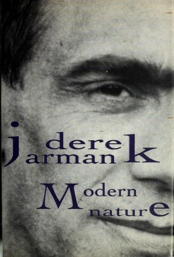Modern nature by Derek Jarman