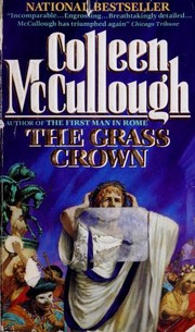 Cover of: The grass crown | Colleen McCullough