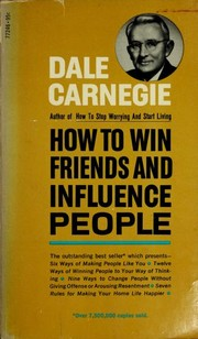 Cover of: How To Win Friends and Influence People | Dale Carnegie