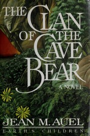Cover of: The Clan of the Cave Bear | Jean M. Auel
