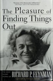 Cover of: The pleasure of finding things out | Richard Phillips Feynman
