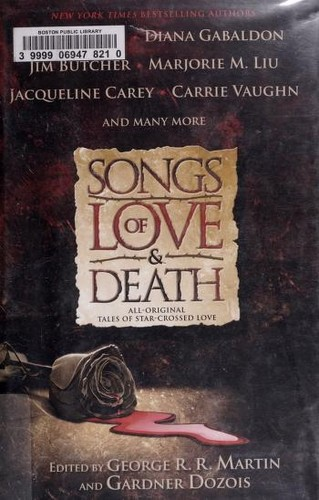 Songs of love & death by George R.R. Martin