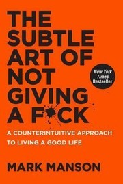 Cover of: The Subtle Art of Not Giving A FUCK