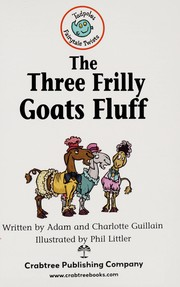 Cover of: The three Frilly Goats Fluff | Adam Guillain