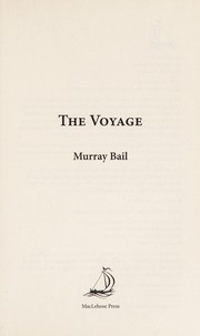 Cover of: The voyage by Murray Bail