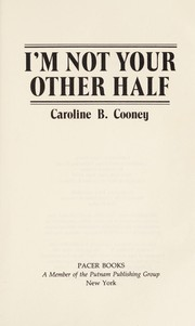 Cover of: I'm not your other half