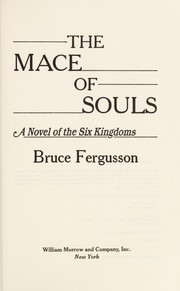 Cover of: The mace of souls : a novel of the six kingdoms |