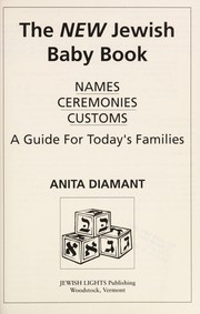 Cover of: The new Jewish baby book : names, ceremonies & customs : a guide for today's families |