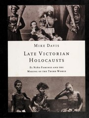 Cover of: Late Victorian holocausts: El Niño famines and the making of the third world