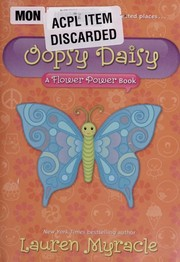 Cover of: Oopsy daisy : a flower power book |