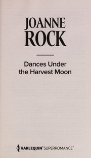 Cover of: Dances under the harvest moon | Joanne Rock