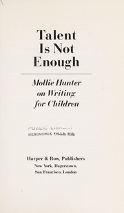 Cover of: Talent is not enough | Mollie Hunter
