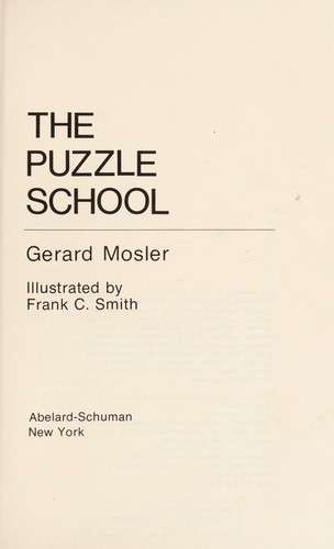 The puzzle school by Gerard Mosler