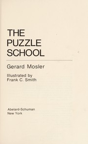 Cover of: The puzzle school | Gerard Mosler
