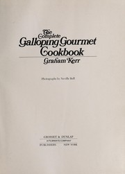 Cover of: The complete Galloping Gourmet cookbook