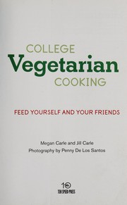 Cover of: College vegetarian cooking | Megan Carle