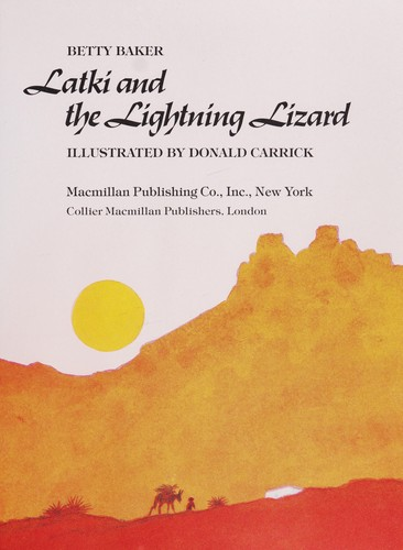 Latki and the lightning lizard by Betty Baker