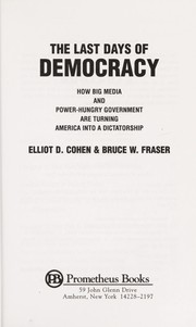 Cover of: The last days of democracy | Elliot D. Cohen
